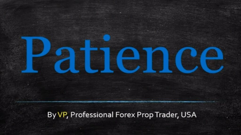 Forex Trading Psychology Patience